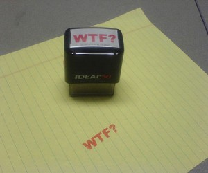 WTF? Stamp – Finally a stamp that expresses what you are actually thinking about everything that lands on your desk.