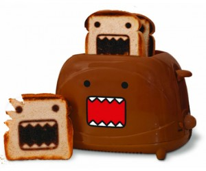 Domo Toaster – You better eat it before it eats you with those sharp looking chompers.
