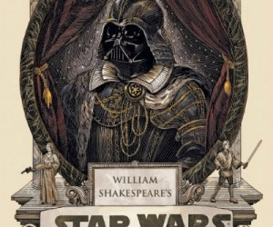 William Shakespeare's Star Wars May The Verse Be With You
