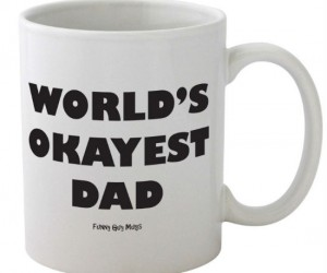 World's Okayest Dad Mug – Don't be humblek be proud of your okayestness!