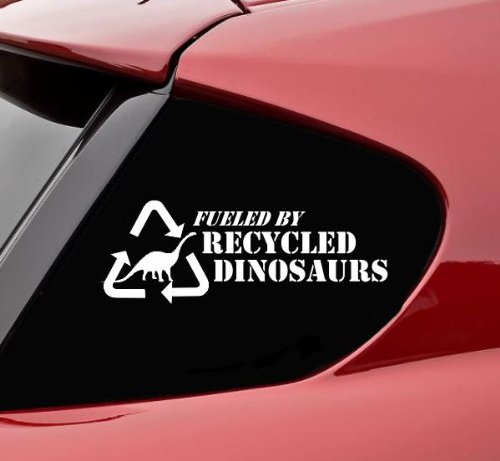 fueled by recycled dinosaurs decal