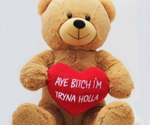 Let that special person in your life know, you just tryna holla