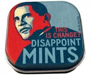 Express your disappointment in Obama with these (not so) disappointing mints.