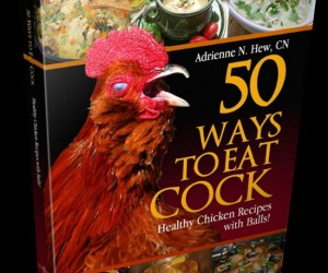 Curious about cock? You're not the only one. This book is bulging with meaty recipes!
