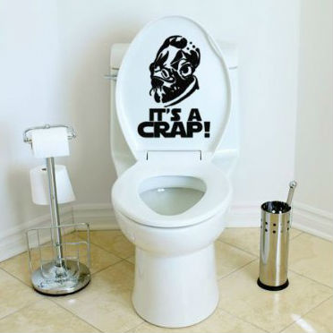 Its A Crap Toilet Decal