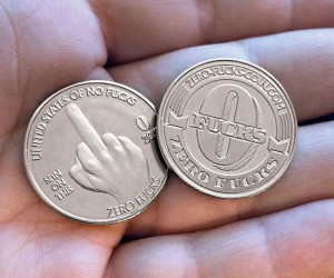 Zero fucks coins – Now you can literally give 'zero fucks'.