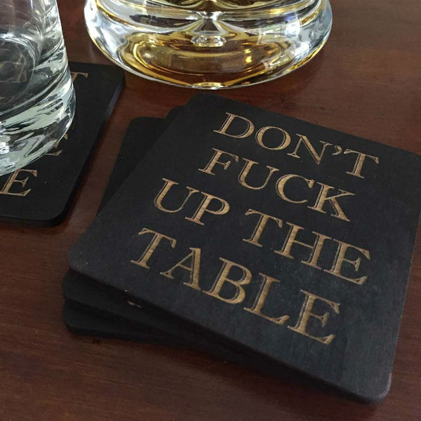 dont-f-up-the-table-coasters